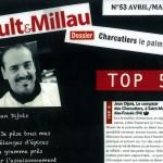 ELU DANS LE TOP 5 DES MEILLEURS CHARCUTIERS DE FRANCE PAR LE GAULT & MILLAU